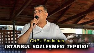 """CHP'li Sındır, """"Halkımız maskeler inince değil, AKP gidince rahat bir nefes alacak!"""""""