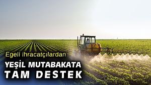 """Egeli ihracatçılardan, """"Yeşil Mutabakat Eylem Planı""""na tam destek"""