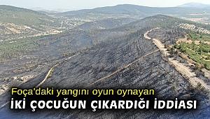 Foça'daki yangını oyun oynayan iki çocuğun çıkardığı iddiası
