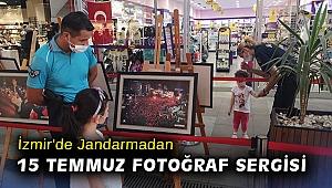 İzmir'de Jandarmadan 15 Temmuz fotoğraf sergisi