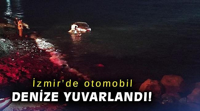 İzmir'de otomobil denize yuvarlandı: 1 yaralı