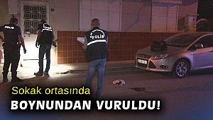 İzmir'de sokak ortasında boynundan silahla vurulan kişi ağır yaralandı