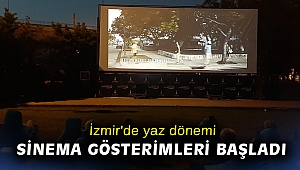 İzmir'de yaz dönemi sinema gösterimleri başladı