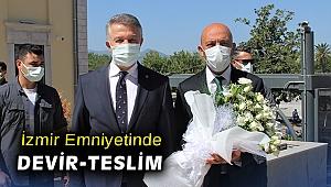İzmir Emniyetinde devir-teslim