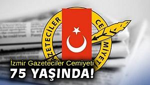 İzmir Gazeteciler Cemiyeti 75 yaşında!