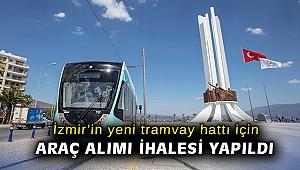 İzmir'in yeni tramvay hattı için araç alımı ihalesi yapıldı