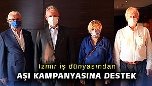 İzmir iş dünyasından aşı kampanyasına destek