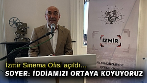 İzmir Sinema Ofisi açıldı… Soyer: İddiamızı ortaya koyuyoruz
