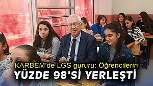 KARBEM'de LGS gururu: Öğrencilerden yüzde 98'si yerleşti