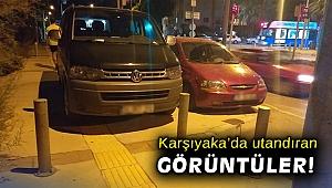 Karşıyaka'da utandıran görüntüler!