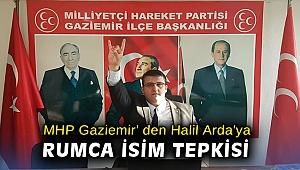 MHP Gaziemir' den Halil Arda'ya Rumca isim tepkisi