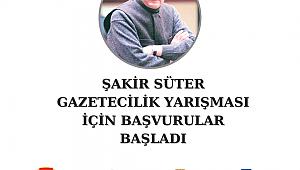 Şakir Süter Gazetecilik Yarışması'na başvurular başladı