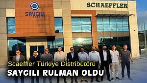 Scaeffler Türkiye Distribütörü Saygılı Rulman oldu