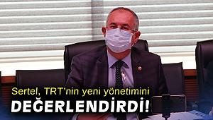 Sertel, TRT'nin yeni yönetimini değerlendirdi!