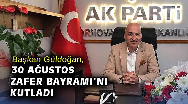 Başkan Güldoğan, 30 Ağustos Zafer Bayramı'nı kutladı