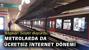 Başkan Soyer duyurdu: Metrolarda da ücretsiz internet dönemi