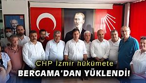 CHP İzmir, hükümete Bergama'dan yüklendi!