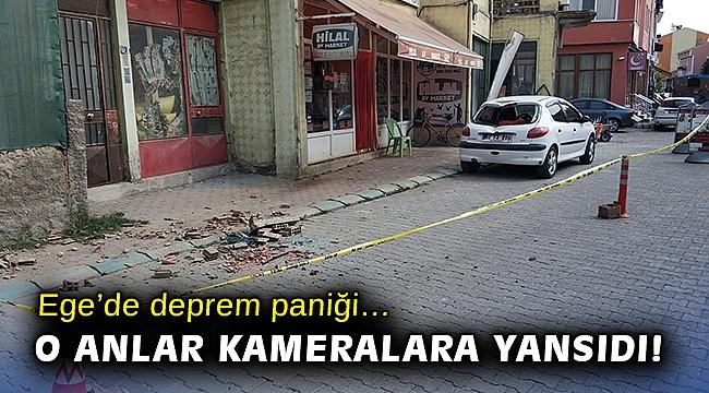 Ege'de deprem paniği… O anlar kameralara yansıdı!