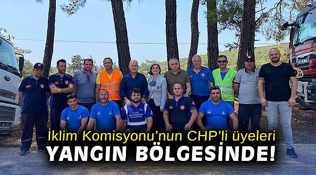 İklim Komisyonu'nun CHP'li üyeleri yangın bölgesinde!