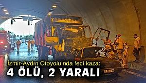 İzmir-Aydın Otoyolu'nda feci kaza: 4 ölü, 2 yaralı