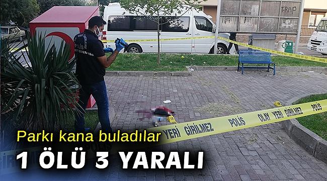 İzmir'de parkı kana buladılar: 1 ölü, 3 yaralı