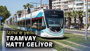 İzmir'e yeni tramvay hattı geliyor