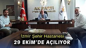 İzmir Şehir Hastanesi 29 Ekim'de açılıyor