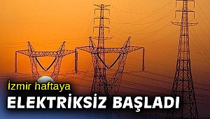 İzmir ve bir çok ilde elektrikler kesildi!