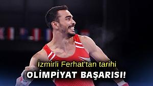 İzmirli Ferhat'tan tarihi Olimpiyat başarısı!
