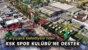 Karşıyaka Belediyesi'nden KSK Spor Kulübü'ne destek