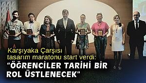 Karşıyaka Çarşısı tasarım maratonu start verdi