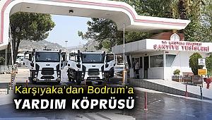 Karşıyaka'dan Bodrum'a yardım köprüsü