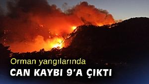 Orman yangılarında can kaybı 9'a çıktı