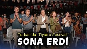 Torbalı'da 'Tiyatro Festivali' sona erdi
