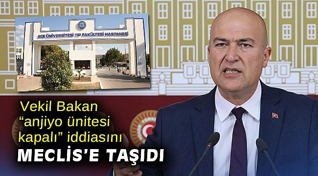 """Vekil Bakan """"anjiyo ünitesi kapalı"""" iddiasını Meclis'e taşıdı"""