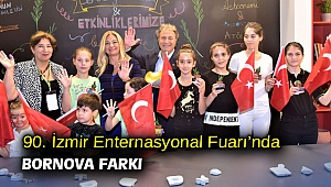 90. İzmir Enternasyonal Fuarı'nda Bornova farkı