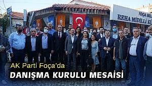 AK Parti Foça'da Danışma Kurulu mesaisi