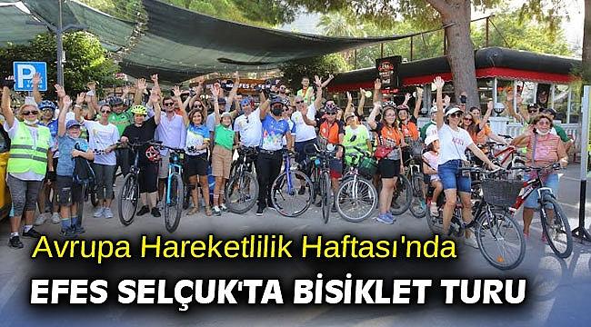 Avrupa Hareketlilik Haftası'nda Efes Selçuk'ta bisiklet turu