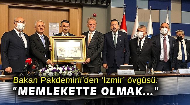"""Bakan Pakdemirli'den 'İzmir' övgüsü: """"Memlekette olmak…"""""""