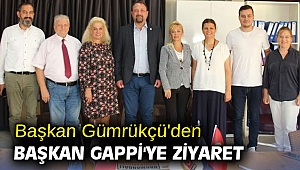 Başkan Gümrükçü'den Başkan Gappi'ye ziyaret