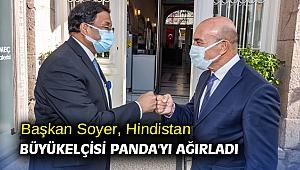 Başkan Soyer, Hindistan Büyükelçisi Panda'yı ağırladı