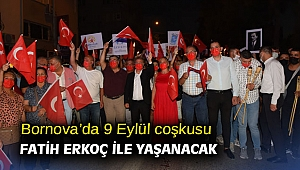 Bornova'da 9 Eylül coşkusu Fatih Erkoç ile yaşanacak