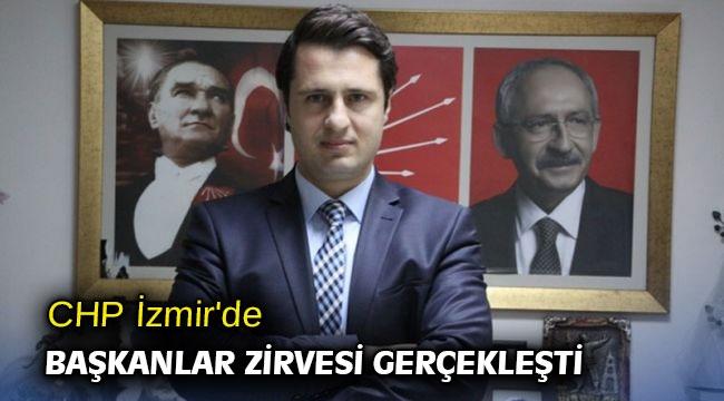 CHP İzmir'de Başkanlar Zirvesi gerçekleşti