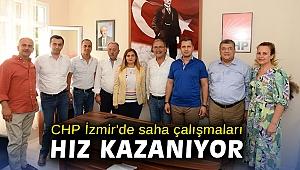 CHP İzmir'de saha çalışmaları hız kazanıyor