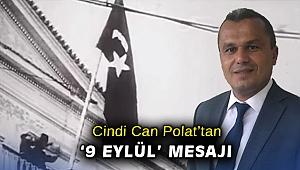 Cindi Can Polat'tan '9 Eylül' mesajı