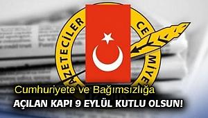 Cumhuriyete ve Bağımsızlığa Açılan Kapı 9 Eylül Kutlu Olsun!