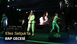 Efes Selçuk'ta rap gecesi