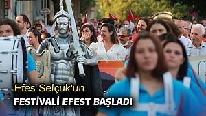 Efes Selçuk'un festivali EFEST başladı