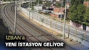İZBAN'a yeni istasyon geliyor