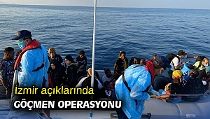 İzmir açıklarında göçmen operasyonu